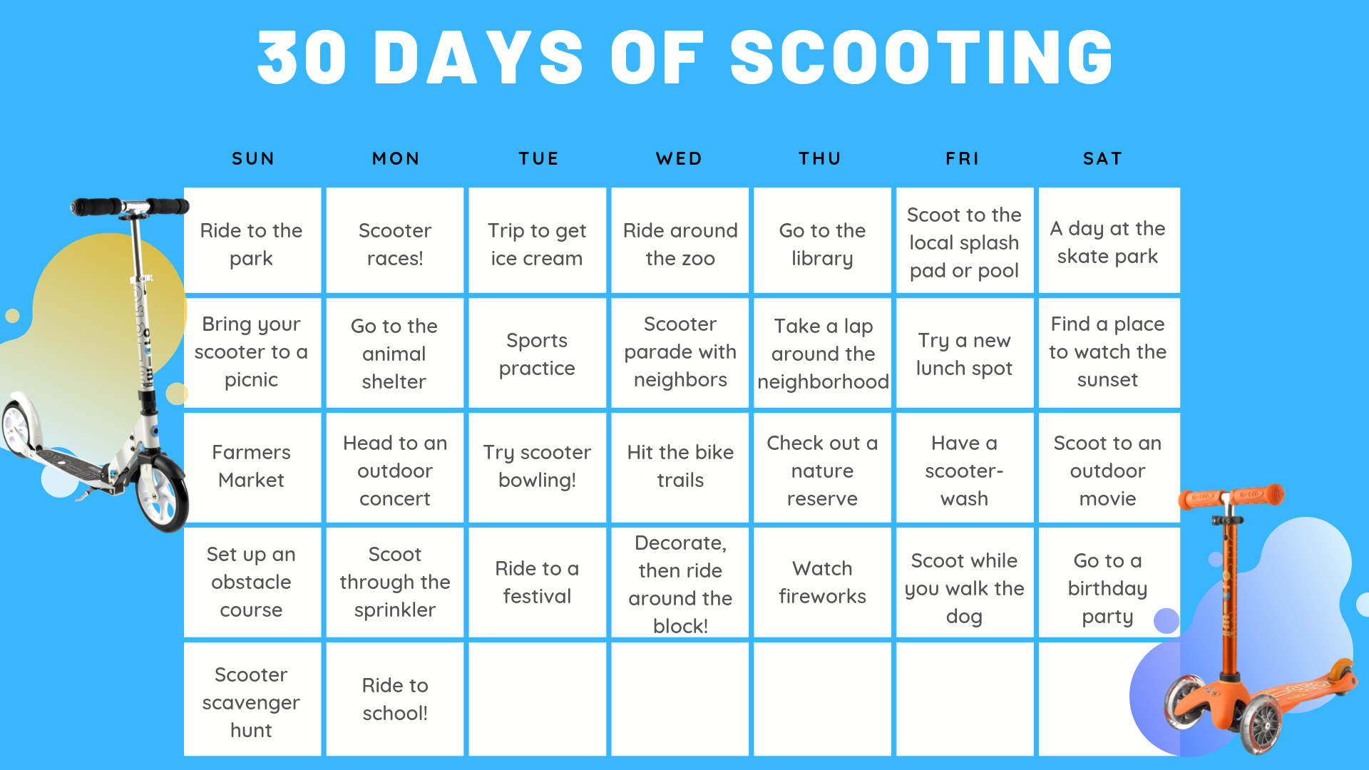 30 Days of Scooting