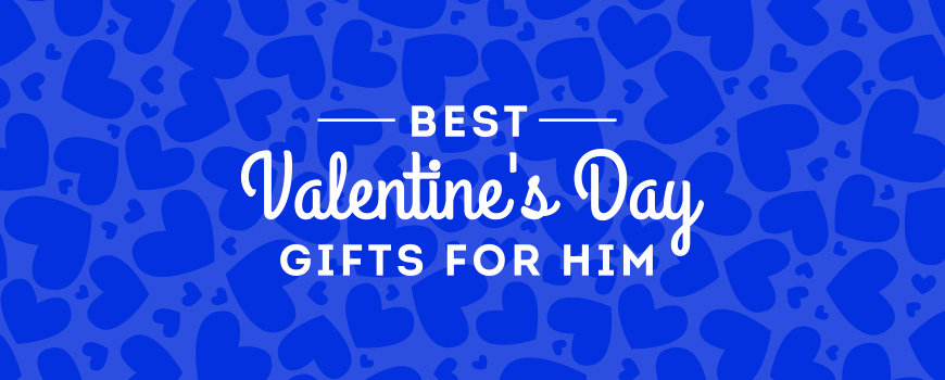 Best Gift Ideas for Him this Valentine's Day
